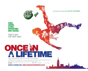 Once-In-A-Lifetime---The-Extraordinary-Story-Of-The-New-York-Cosmos-1-IGW9OV5648-1280x1024